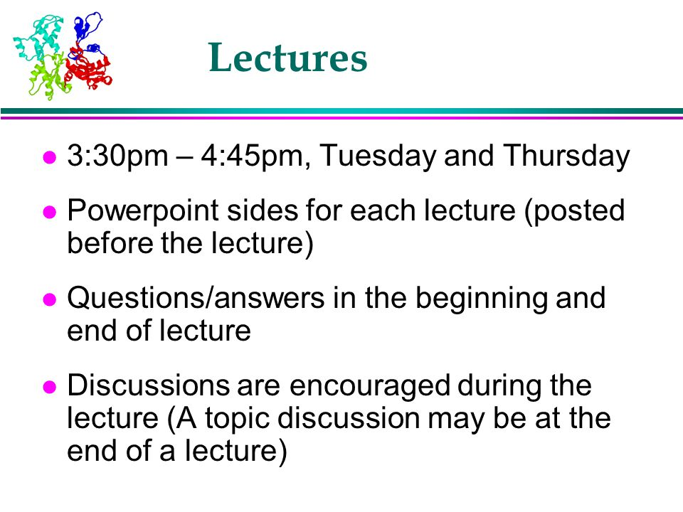 Lectures 3:30pm – 4:45pm, Tuesday and Thursday