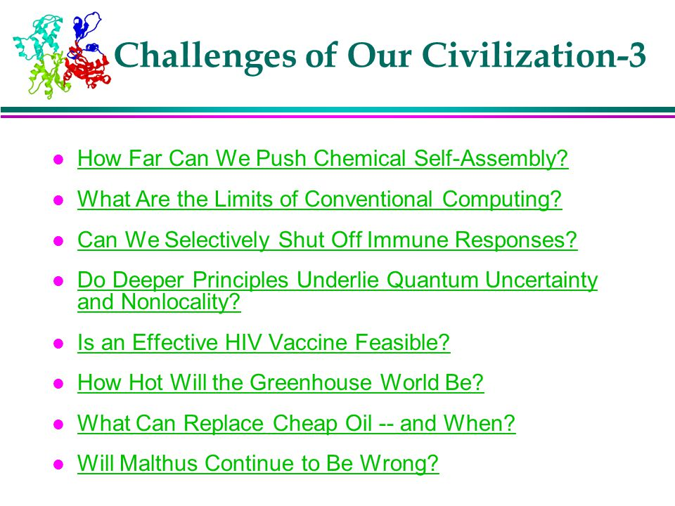 Challenges of Our Civilization-3