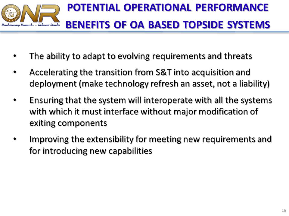 potential operational performance benefits of oa based topside systems