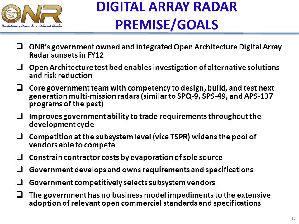 DIGITAL ARRAY RADAR PREMISE/GOALS