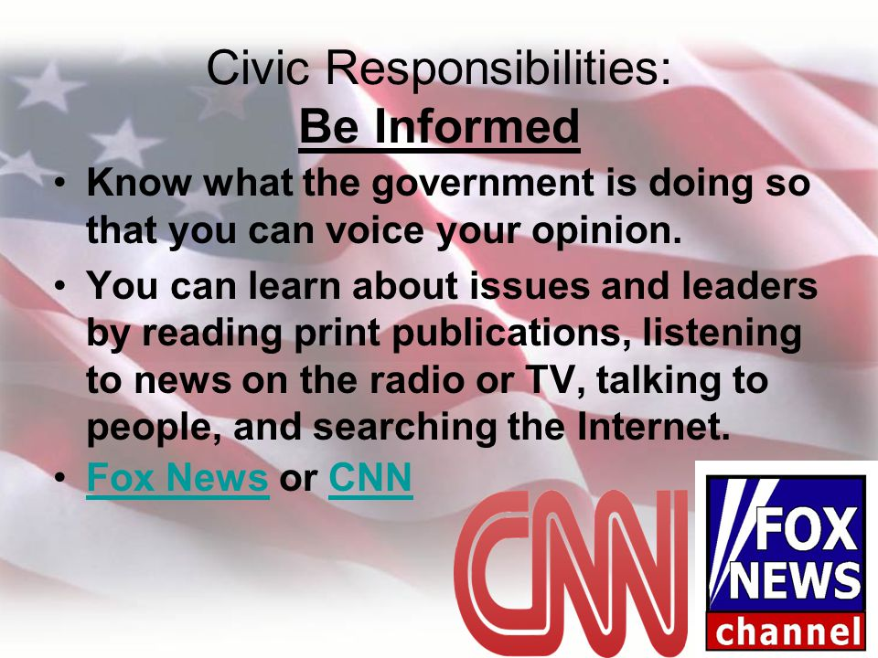 Civic Responsibilities: Be Informed