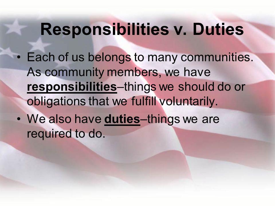 Responsibilities v. Duties