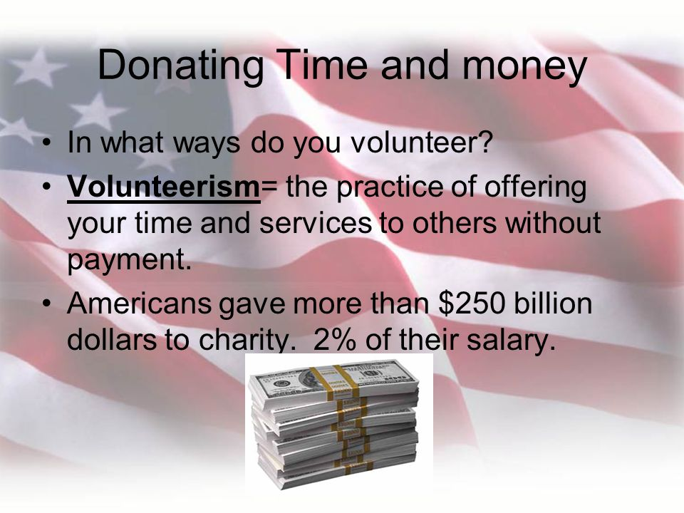 Donating Time and money