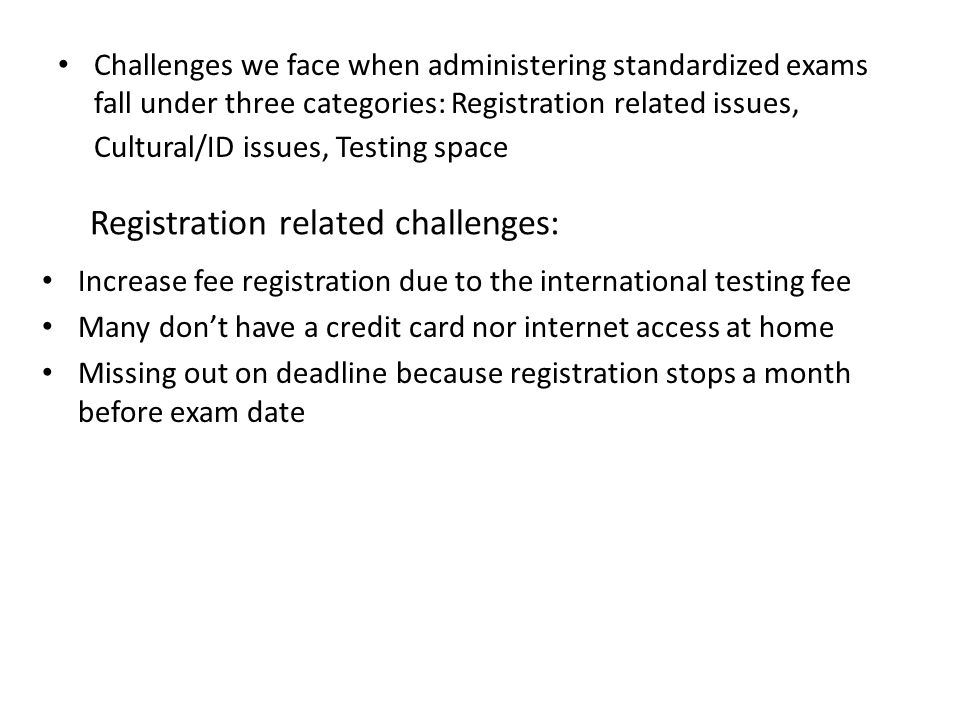 Registration related challenges: