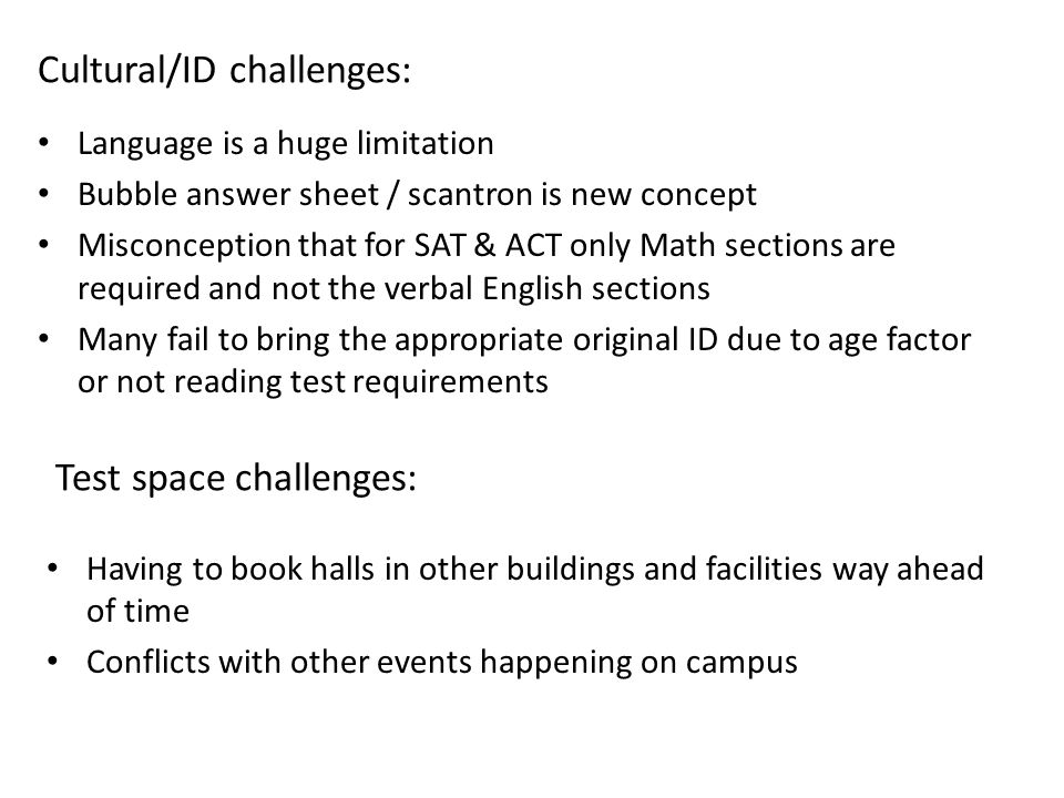 Cultural/ID challenges: