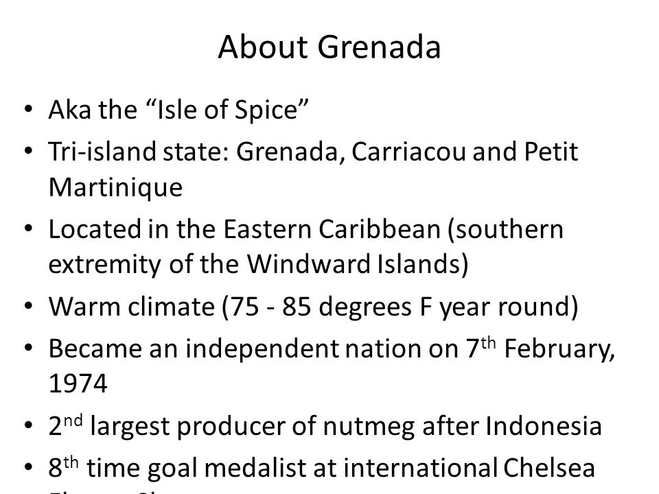 About Grenada Aka the Isle of Spice
