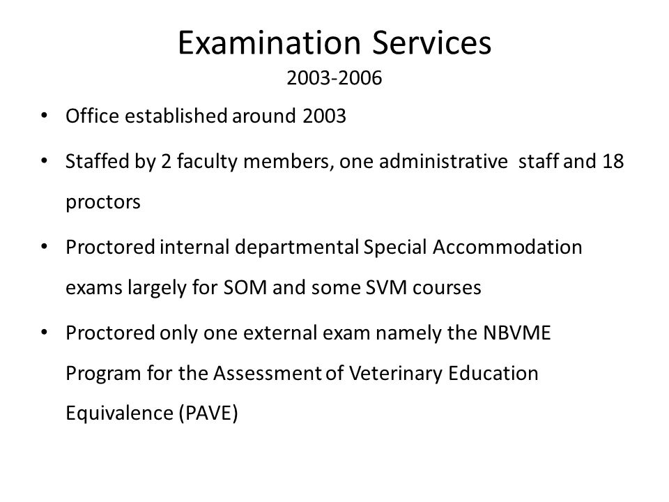 Examination Services 2003-2006