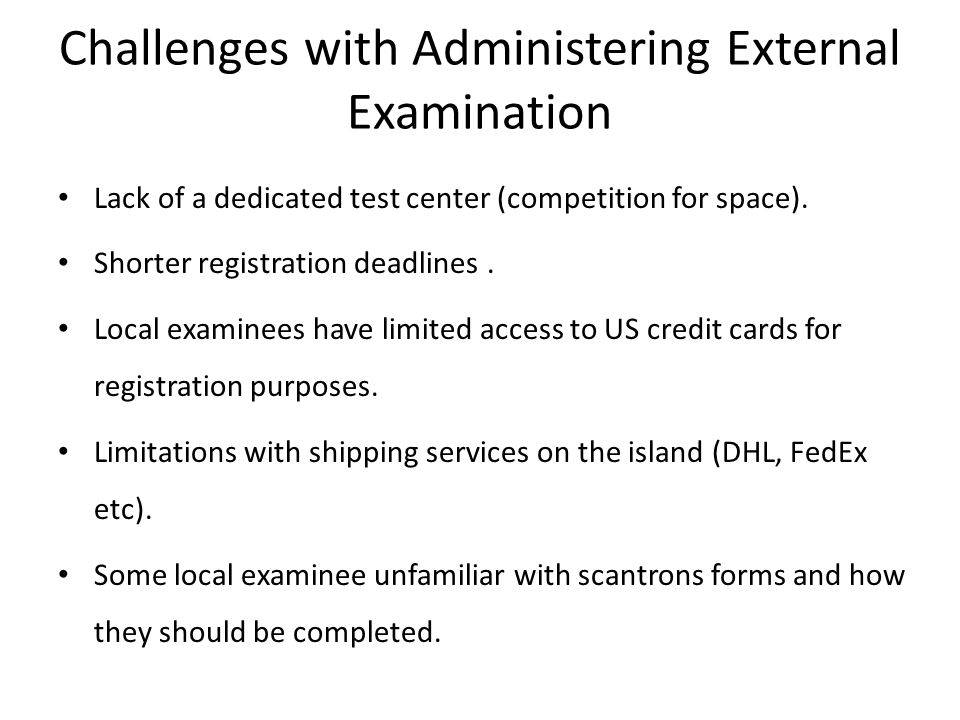 Challenges with Administering External Examination