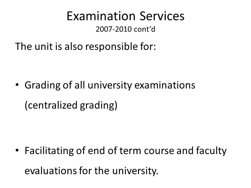 Examination Services 2007-2010 cont'd