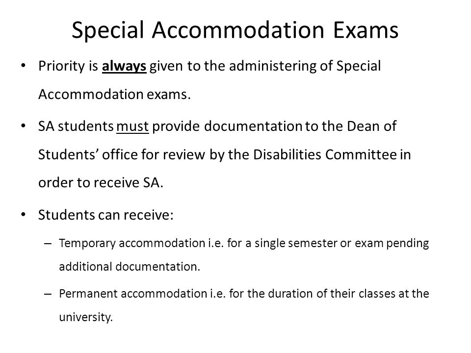 Special Accommodation Exams