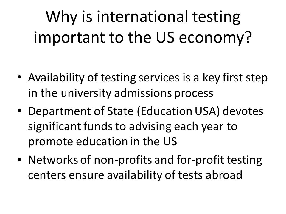 Why is international testing important to the US economy