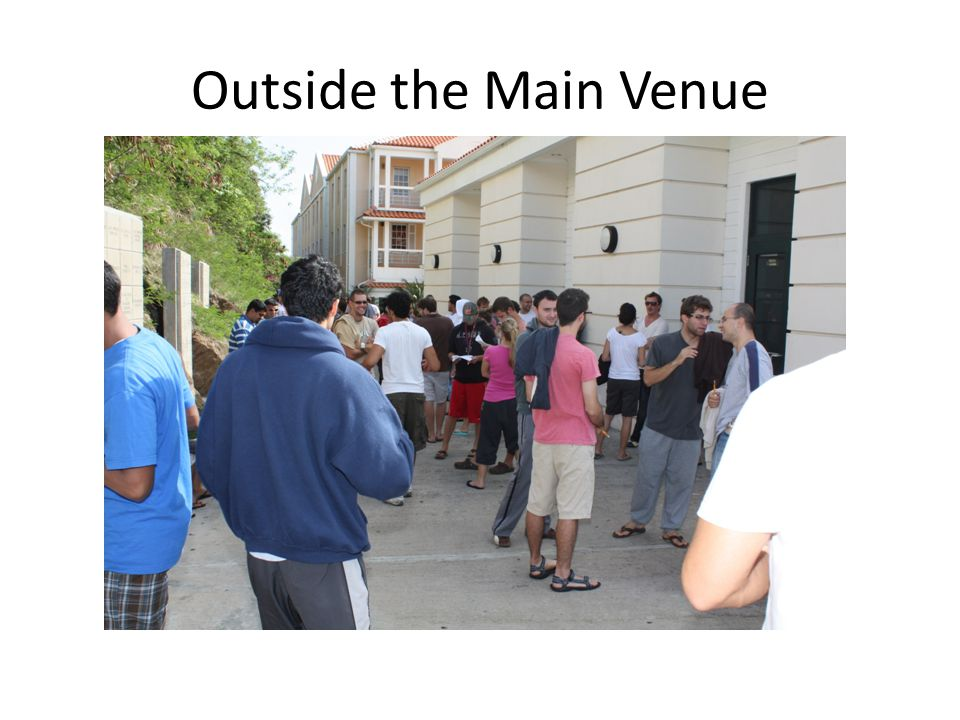 Outside the Main Venue