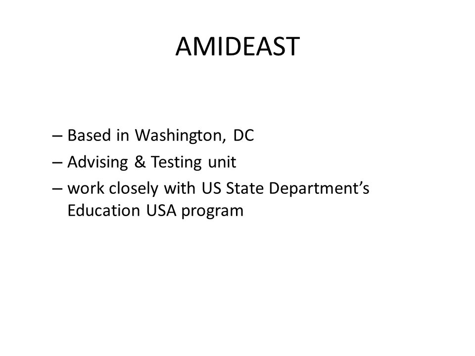AMIDEAST Based in Washington, DC Advising & Testing unit