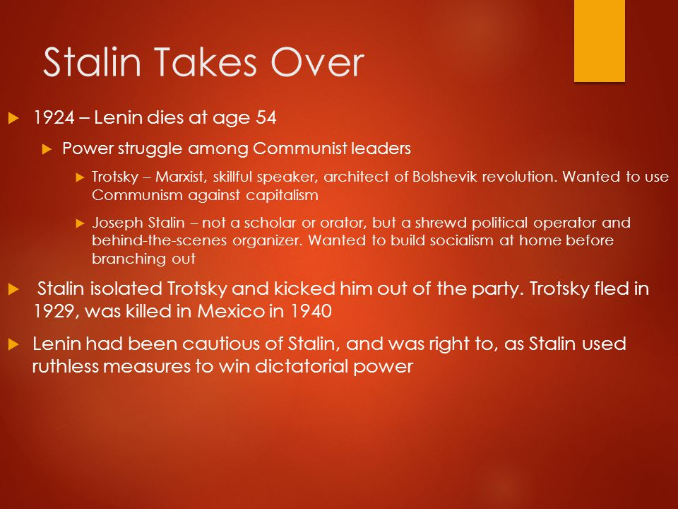 Stalin Takes Over 1924 – Lenin dies at age 54
