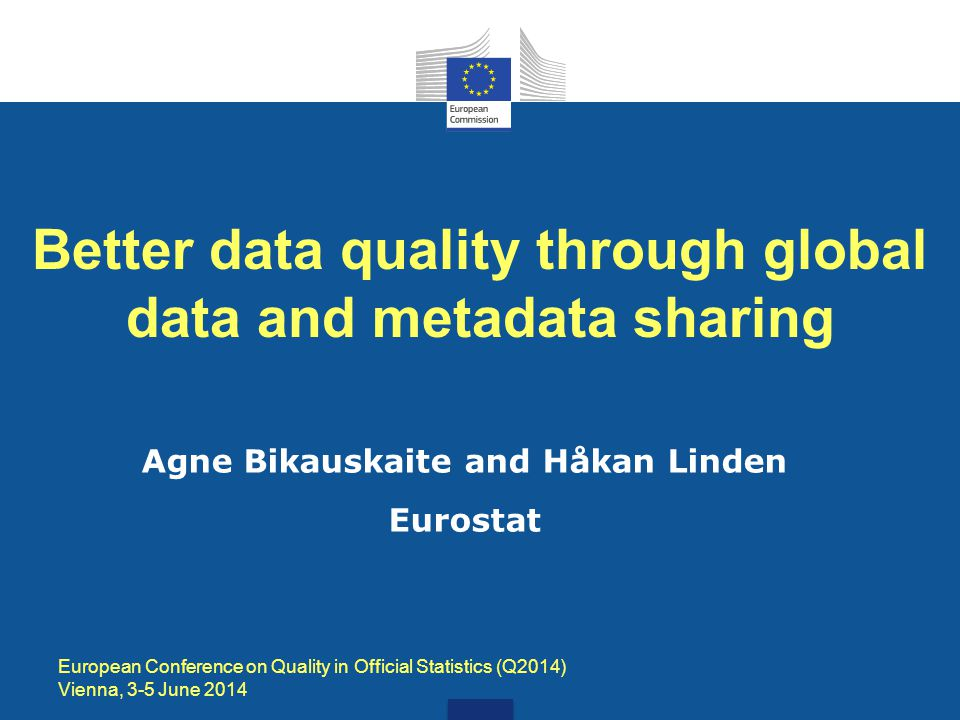 Better data quality through global data and metadata sharing