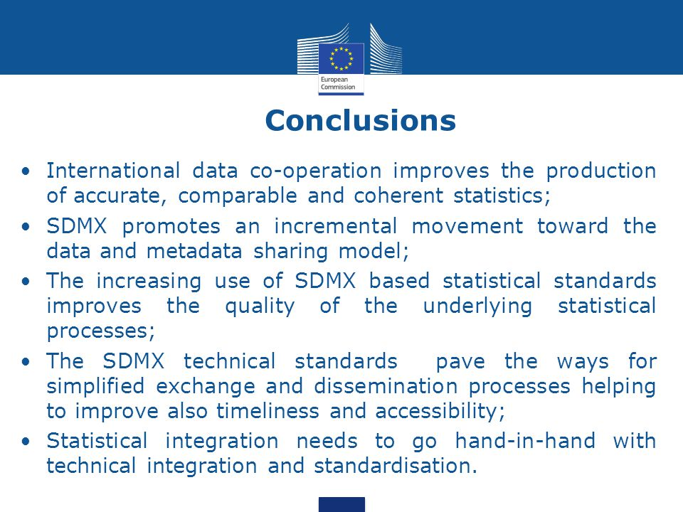 Conclusions International data co-operation improves the production of accurate, comparable and coherent statistics;