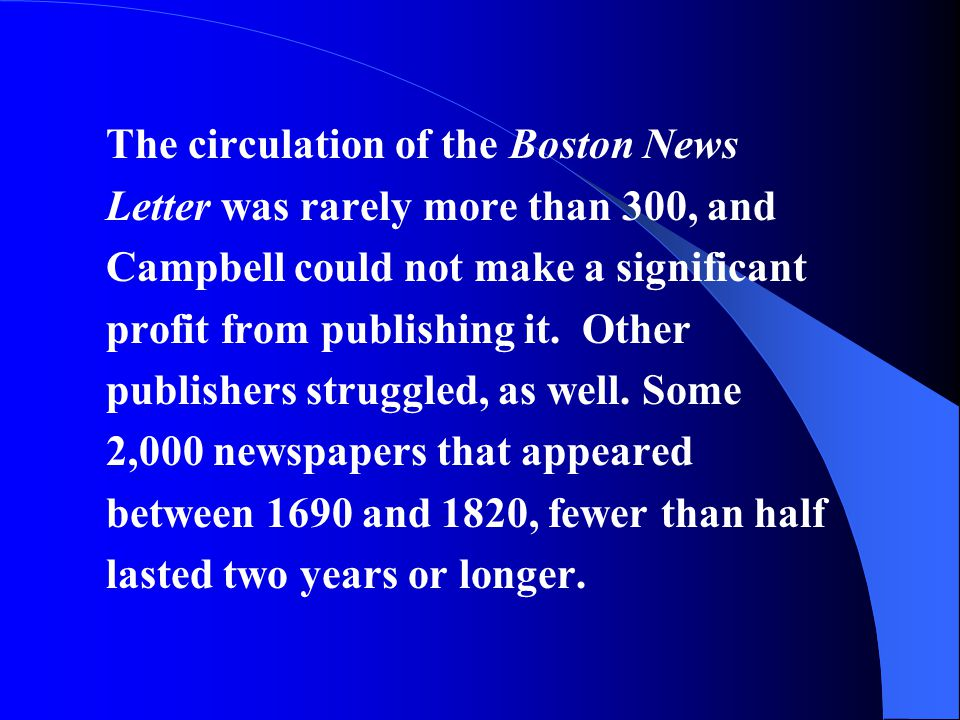 The circulation of the Boston News