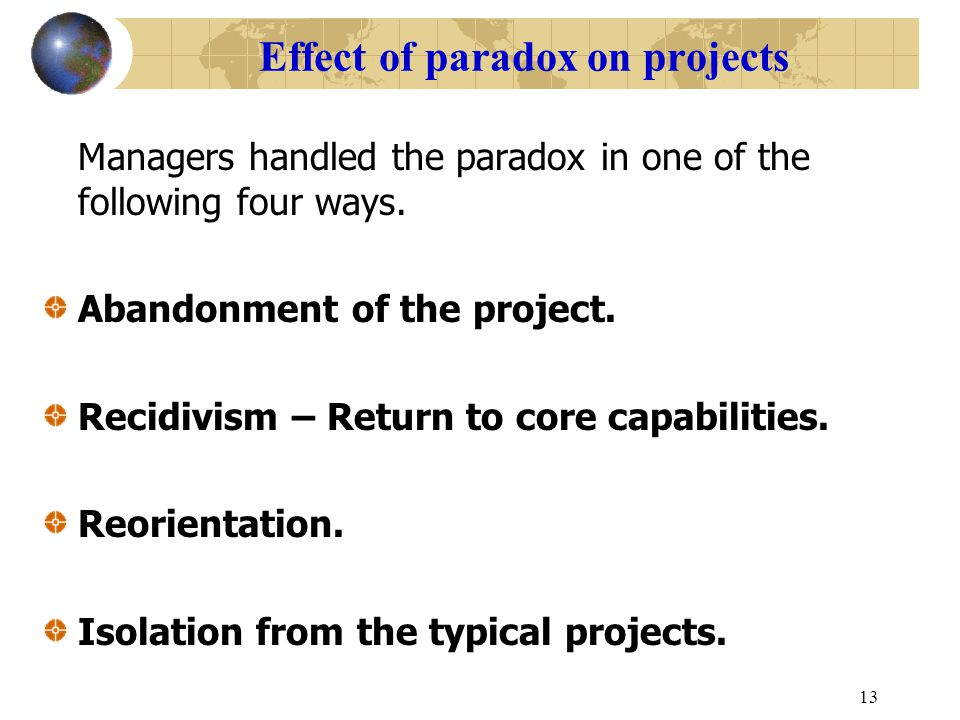 Effect of paradox on projects