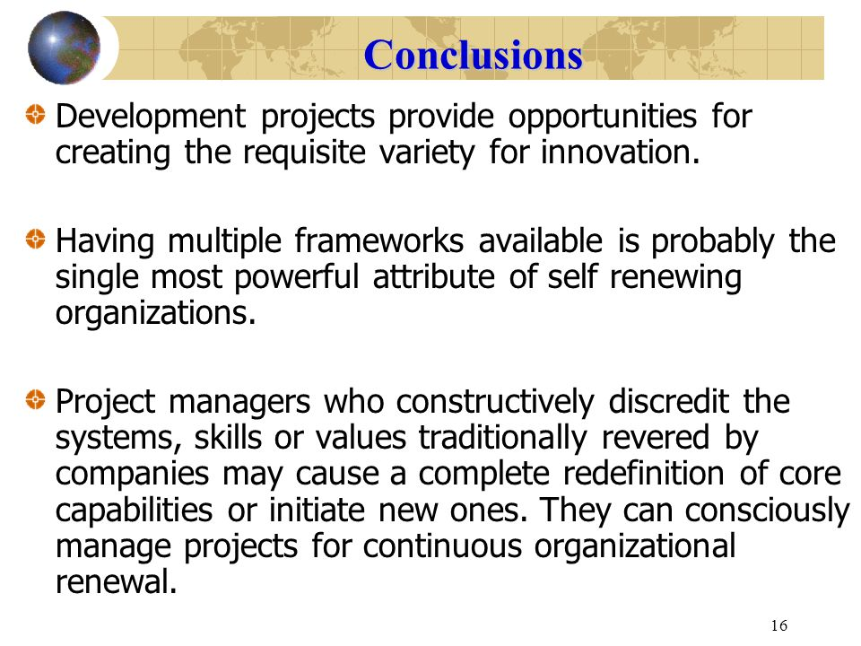 Conclusions Development projects provide opportunities for creating the requisite variety for innovation.