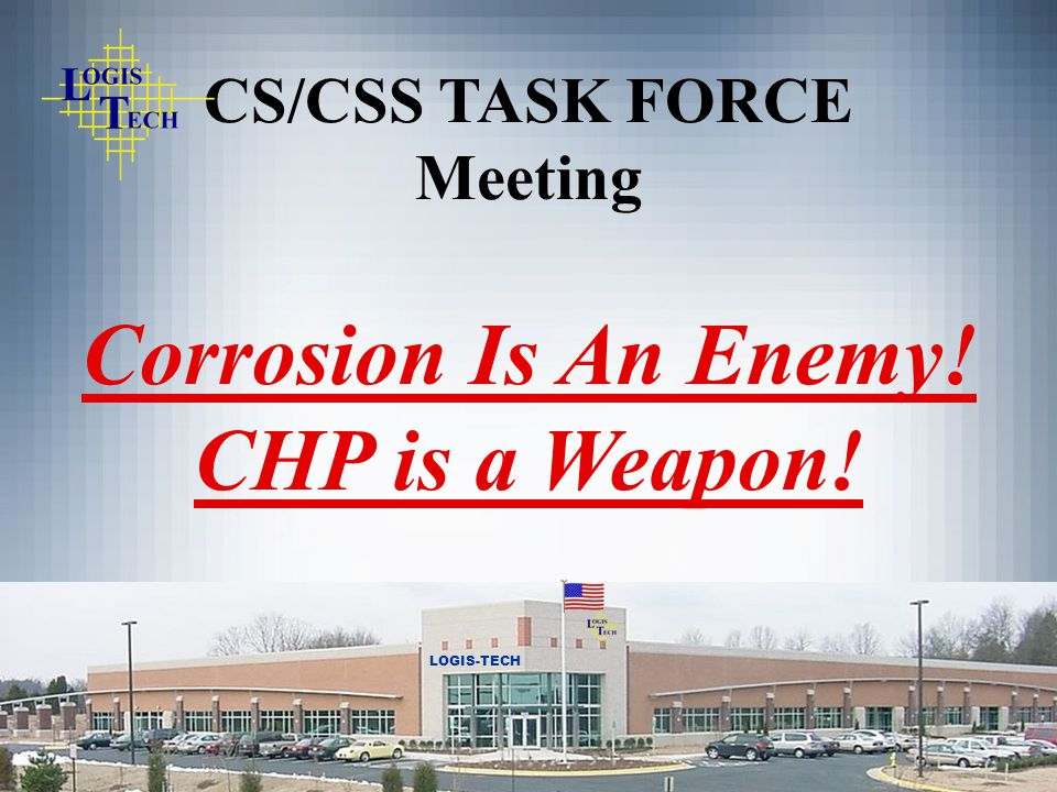Corrosion Is An Enemy! CHP is a Weapon!