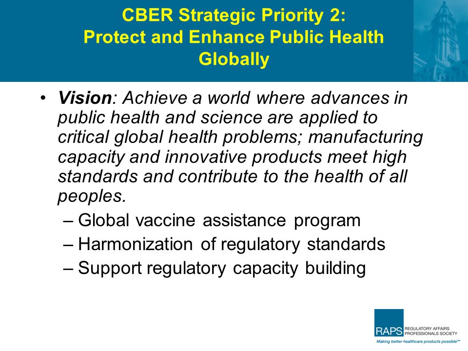 CBER Strategic Priority 2: Protect and Enhance Public Health Globally