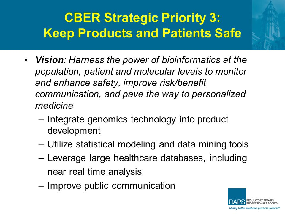 CBER Strategic Priority 3: Keep Products and Patients Safe