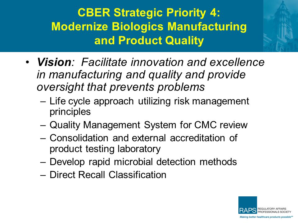 CBER Strategic Priority 4: Modernize Biologics Manufacturing and Product Quality