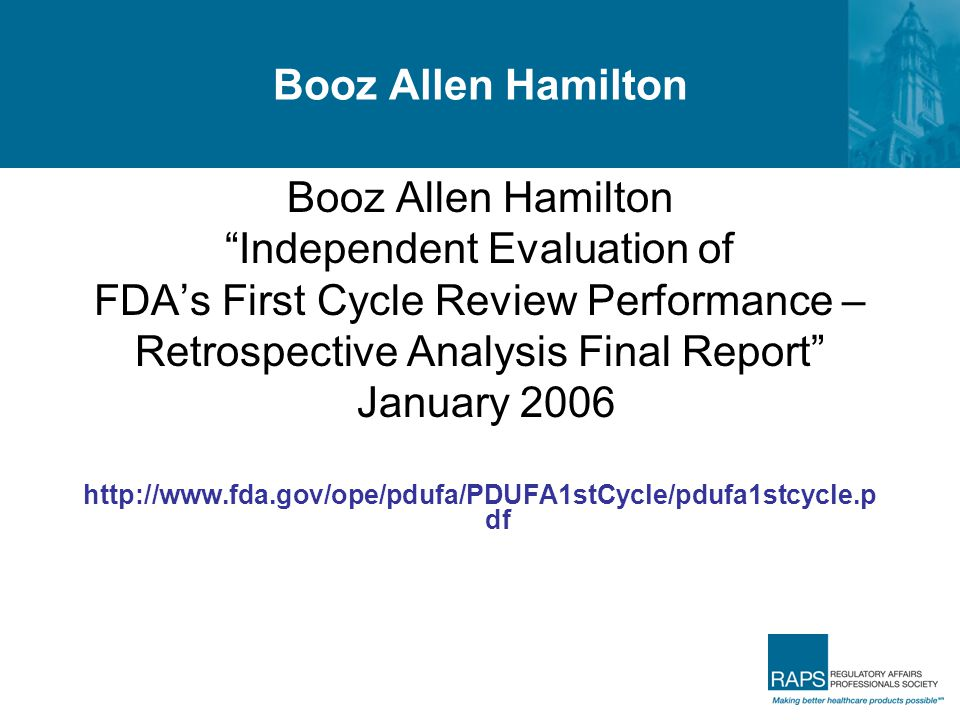 Independent Evaluation of FDA's First Cycle Review Performance –