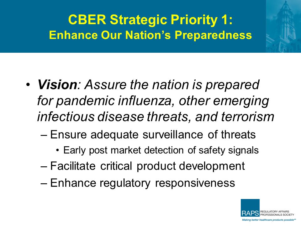 CBER Strategic Priority 1: Enhance Our Nation's Preparedness