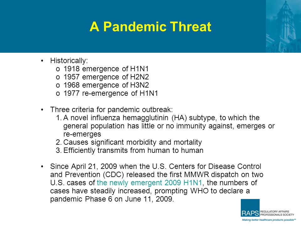 A Pandemic Threat Historically: 1918 emergence of H1N1