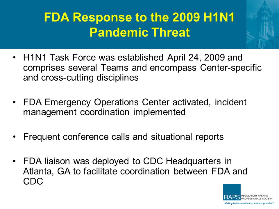 FDA Response to the 2009 H1N1 Pandemic Threat