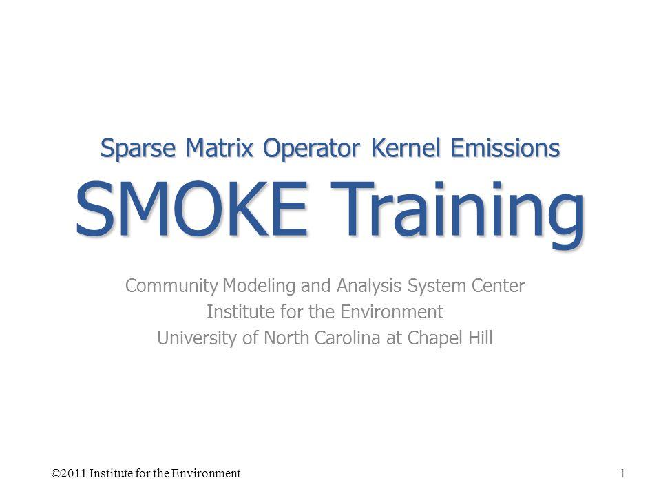 Sparse Matrix Operator Kernel Emissions SMOKE Training