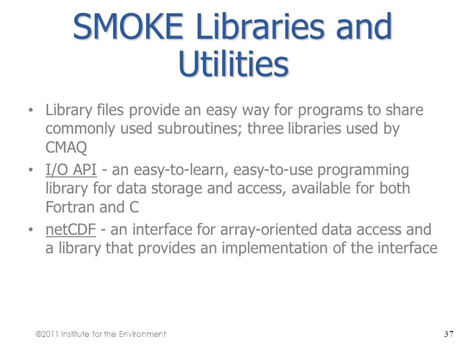 SMOKE Libraries and Utilities