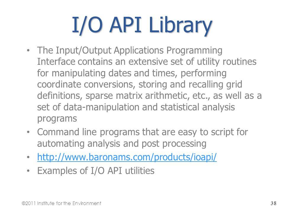 I/O API Library
