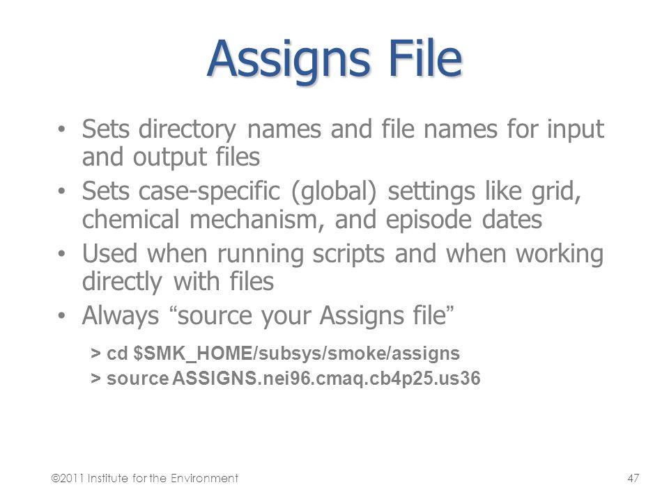 Assigns File Sets directory names and file names for input and output files.
