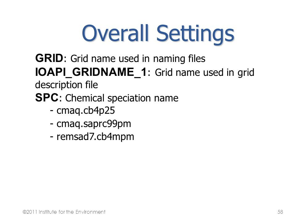 Overall Settings GRID: Grid name used in naming files