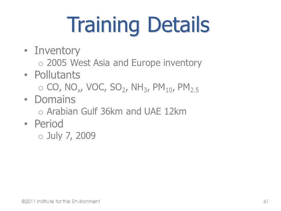 Training Details Inventory Pollutants Domains Period