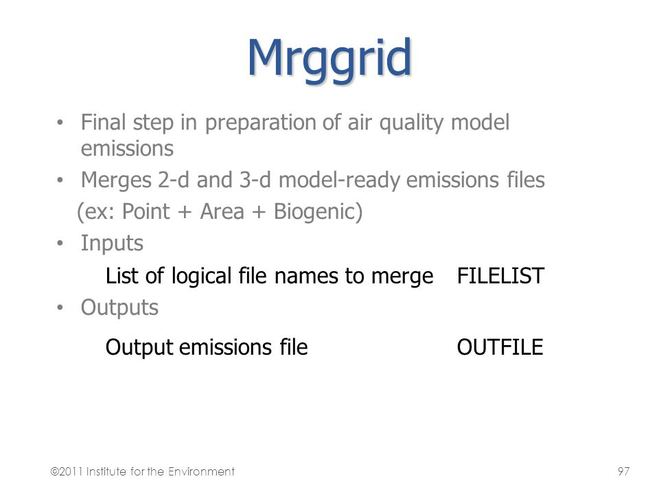 Mrggrid Final step in preparation of air quality model emissions