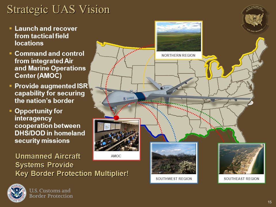 Strategic UAS Vision NORTHERN REGION. Launch and recover from tactical field locations.