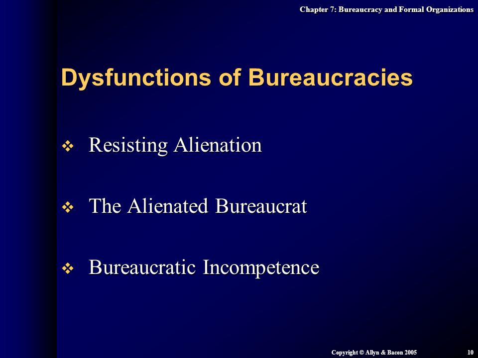 Dysfunctions of Bureaucracies