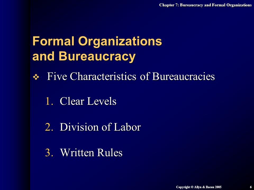 Formal Organizations and Bureaucracy