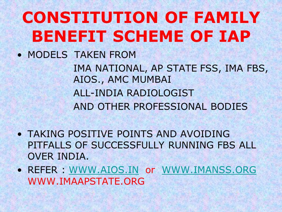 CONSTITUTION OF FAMILY BENEFIT SCHEME OF IAP