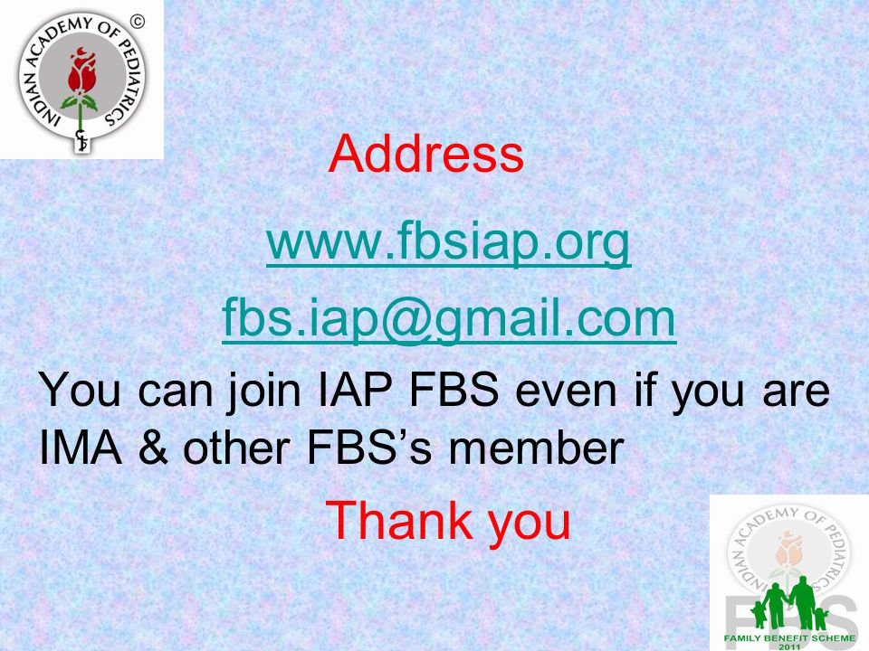 Address www.fbsiap.org fbs.iap@gmail.com Thank you