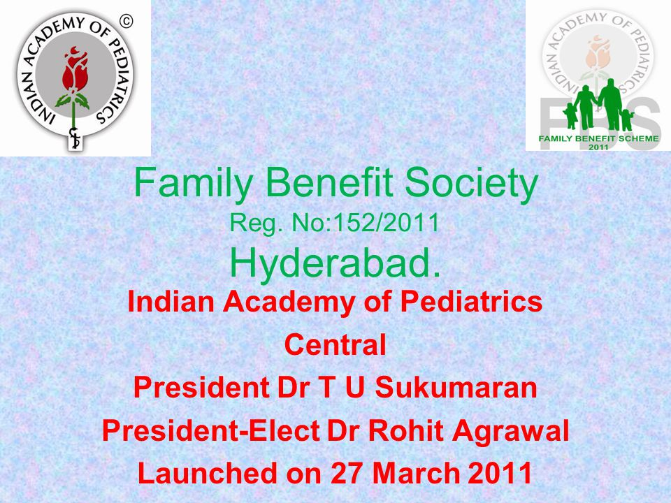 Family Benefit Society Reg. No:152/2011 Hyderabad.