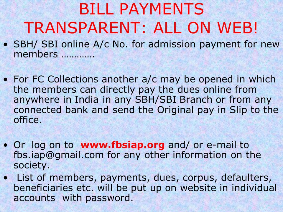 BILL PAYMENTS TRANSPARENT: ALL ON WEB!