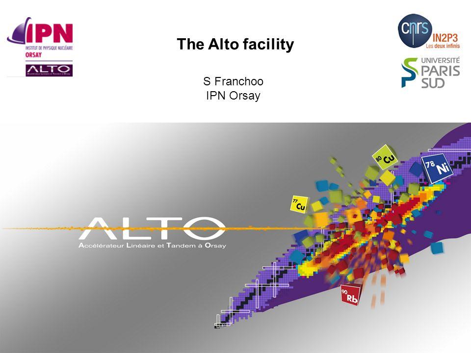 The Alto facility S Franchoo IPN Orsay