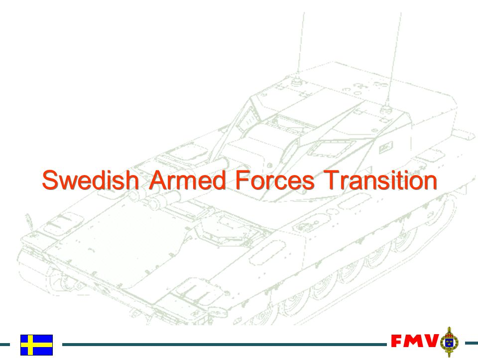 Swedish Armed Forces Transition