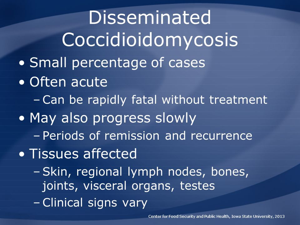 Disseminated Coccidioidomycosis