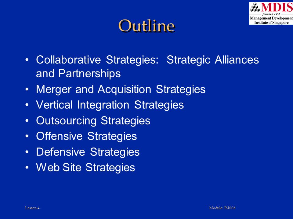 Outline Collaborative Strategies: Strategic Alliances and Partnerships