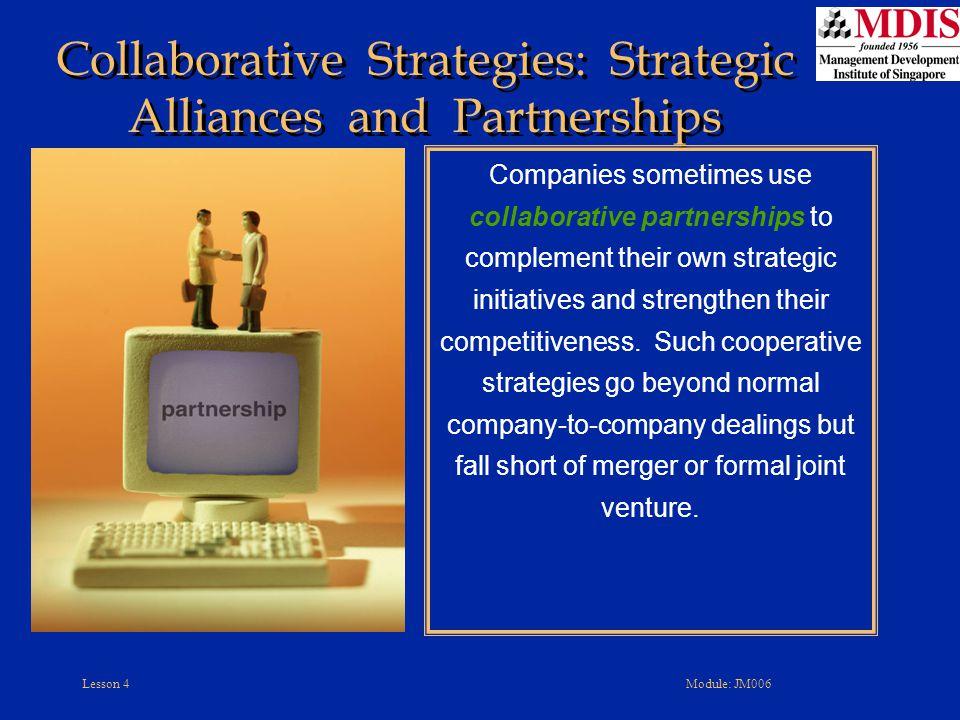 Collaborative Strategies: Strategic Alliances and Partnerships